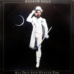 Andrew Gold - All This And Heaven Too Vinyl Album