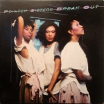 The Pointer Sisters - Break Out Vinyl Album