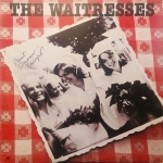 The Waitresses - Wasn't Tomorrow Wonderful? Vinyl Album