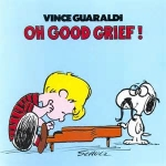 Vince Guaraldi - Oh, Good Grief! Vinyl Album
